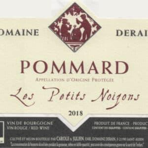 Pommard Les Petits Noizons rouge 2018 du domaine Dominique Derain